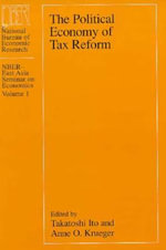Political Economy of Tax Reform : NBER-East Asia Seminar on Economics Ser.