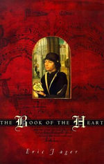 The Book of the Heart : Studies in Communication, Media, and Public Opinion - Eric Jager