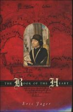 The Book of the Heart - Eric Jager