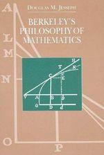 Berkeley's Philosophy of Mathematics : Science and Its Conceptual Foundations Ser. - Douglas M. Jesseph