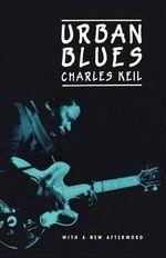 Urban Blues - Charles Keil