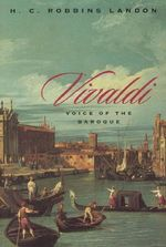 Vivaldi : Voice of the Baroque - H.C. Robbins Landon