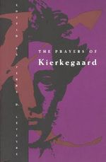 The Prayers - Soren Kierkegaard