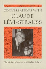 Conversations with Claude Levi-Strauss - Claude Levi-Strauss