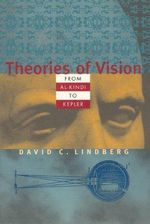 Theories of Vision from Al-Kindi to Kepler - David C. Lindberg