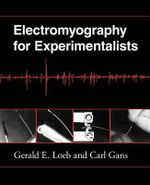 Electromyography for Experimentalists - Gerald E. Loeb