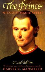 The Prince : Second Edition - Niccolo Machiavelli