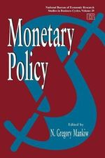 Monetary Policy : NBER Studies in Business Cycles - N. Gregory Mankiw