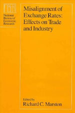Misalignment of Exchange Rates : Effects on Trade and Industry