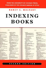 Indexing Books : Experiences from the Field - Nancy C. Mulvany