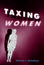 Taxing Women : Gay Men and Lesbians Encounter HIV/AIDS - Edward J. McCaffery