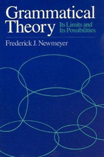 Grammatical Theory : Its Limits and Possibilities - Frederick J. Newmeyer