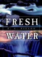 Fresh Water - E. C. Pielou