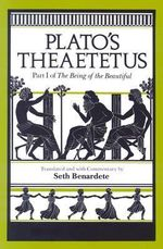 Theaetetus : Part I of The Being of the Beautiful - Plato