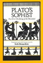 Sophist : Part II of The Being of the Beautiful - Plato