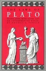 The Laws : With Notes and an Interpretive Essay - Plato