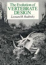 The Evolution of Vertebrate Design - Leonard B. Radinsky