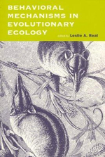 Behavioral Mechanisms in Evolutionary Ecology - Leslie A. Real