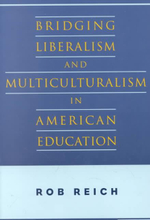 Bridging Liberalism and Multiculturalism in American Education - Robert B. Reich
