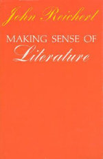 Making Sense of Literature - John Reichert