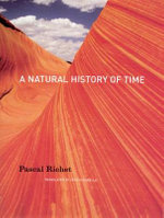 A Natural History of Time - Pascal Richet