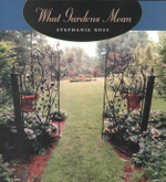 What Gardens Mean - Stephanie Ross