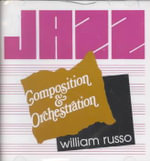 Jazz Composition and Orchestration - William Russo