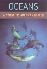 Oceans : A Scientific American Reader