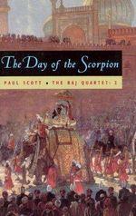 Day of the Scorpion : The Day of the Scorpion - Paul Scott