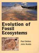 Evolution of Fossil Ecosystems - Paul Selden