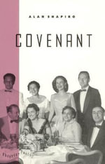 Covenant : Phoenix Poets Ser. - Alan Shapiro