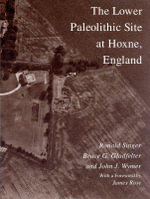 The Lower Paleolithic Site at Hoxne, England - Ronald Singer
