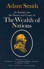 Wealth of Nations :  The Prosperity Classic - Adam Smith