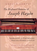 The Keyboard Sonatas of Joseph Haydn : Instrument and Performance Practice, Genres and Styles - Laszlo Somfai