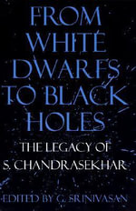 From White Dwarfs to Black Holes : The Legend of S.Chandrasekhar