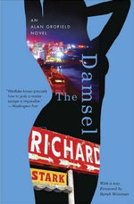 The Damsel : An Alan Grofield Novel - Richard Stark