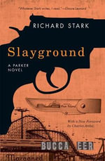 Slayground : A Parker Novel - Richard Stark