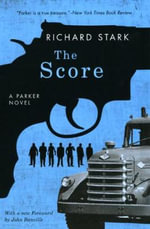 The Score - Richard Stark