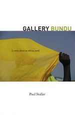 Gallery Bundu : A Story About an African Past - Paul Stoller