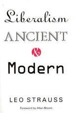 Liberalism Ancient and Modern - Leo Strauss