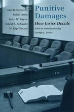 Punitive Damages : How Juries Decide - Cass R. Sunstein