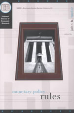 Monetary Policy Rules : Studies in Business Cycles - John B. Taylor