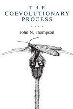 The Coevolutionary Process - John N. Thompson