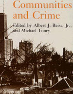 Crime and Justice: v. 8 : An Annual Review of Research