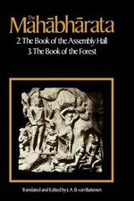 The Mahabharata : The Book of Assembly Book 2 and 3