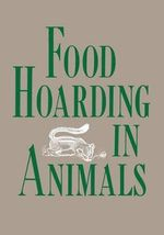 Food Hoarding in Animals - Stephen B.Vander Wall