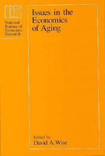 Issues in the Economics of Aging : National Bureau of Economic Research Project Report