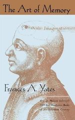 The Art of Memory : Vintage Classics - Frances A. Yates