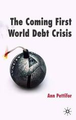 The Coming First World Debt Crisis - Ann Pettifor
