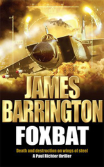 Foxbat : Death and Destruction on Wings of Steel - James Barrington